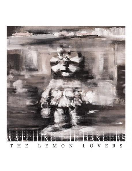 The Lemon Lovers CD - Watching the Dancers (2016)